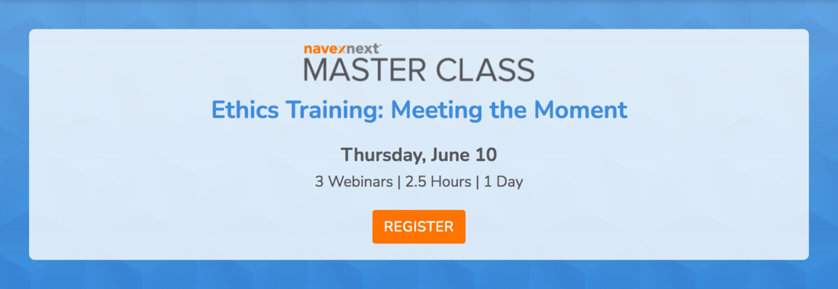 Ethics Training Master Class: Meeting the Moment