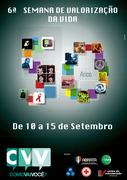 6ª Semana de Valorização da Vida - 10/09/2012 a 16/09/2012