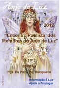 """""""Encontro Paulista dos Membros e Amigos do Anjo de Luz"""", em São Paulo"""