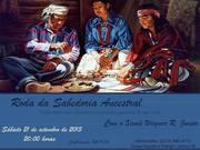 1° Roda da Sabedoria Ancestral