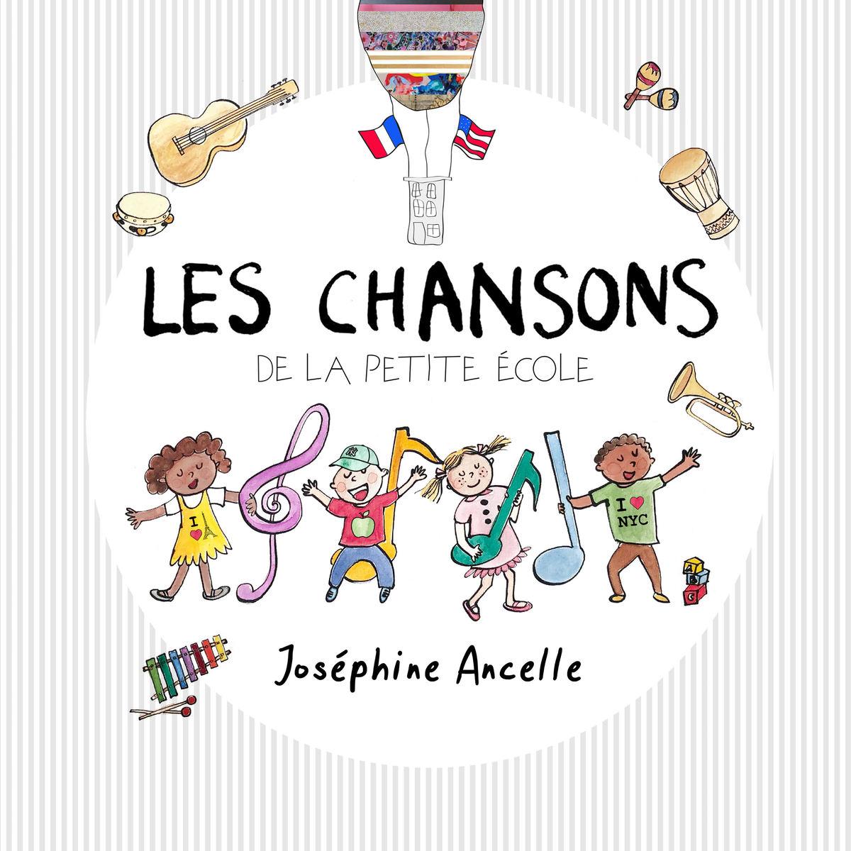 Les Chansons de La Petite Ecole, par Josephine Ancelle