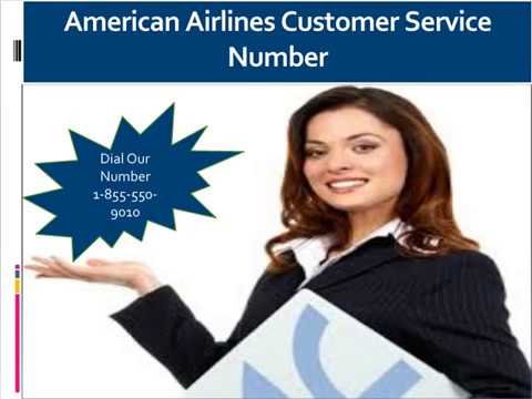 American Airlines Customer Service 1- 855- 550 -9010