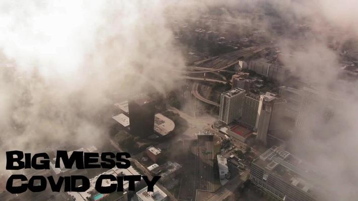 "Big Mess ""Covid City"""