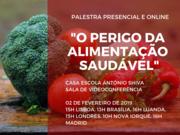 """Palestra: """"O perigo da alimentação saudável"""""""