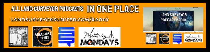 Land Surveyor Podcasts Radio
