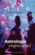ASTROLOGIA EMPRESARIAL Y ASTROECONOMIA con JUAN ESTADELLA