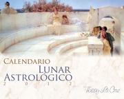 """""""Cómo usar el Calendario Lunar Astrológico 2012"""