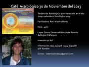 Cafe Astrologico 30 de Noviembre del 2013