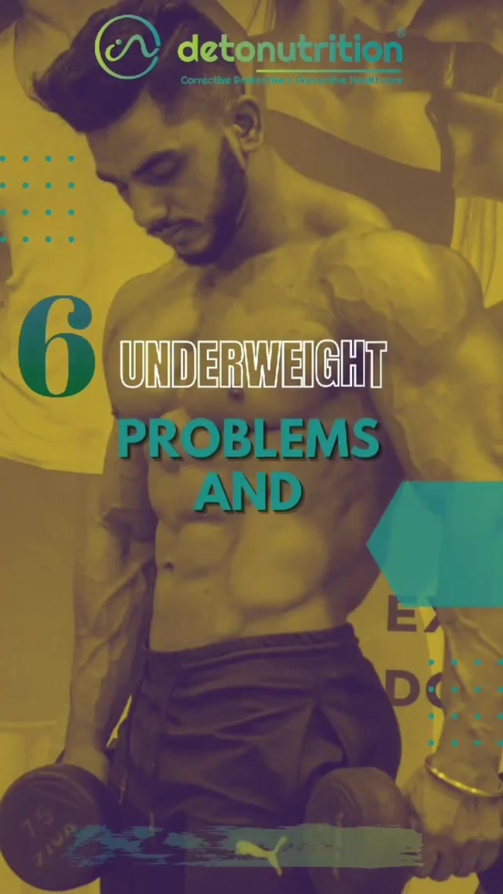 6 Underweight Problems and Heath Risks - Detonutrition