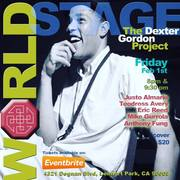 "The DEXTER GORDON Project ""Encore Performance"" @ The 'new' World STAGE"