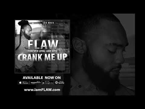 FLAW - Crank Me Up (Clean)