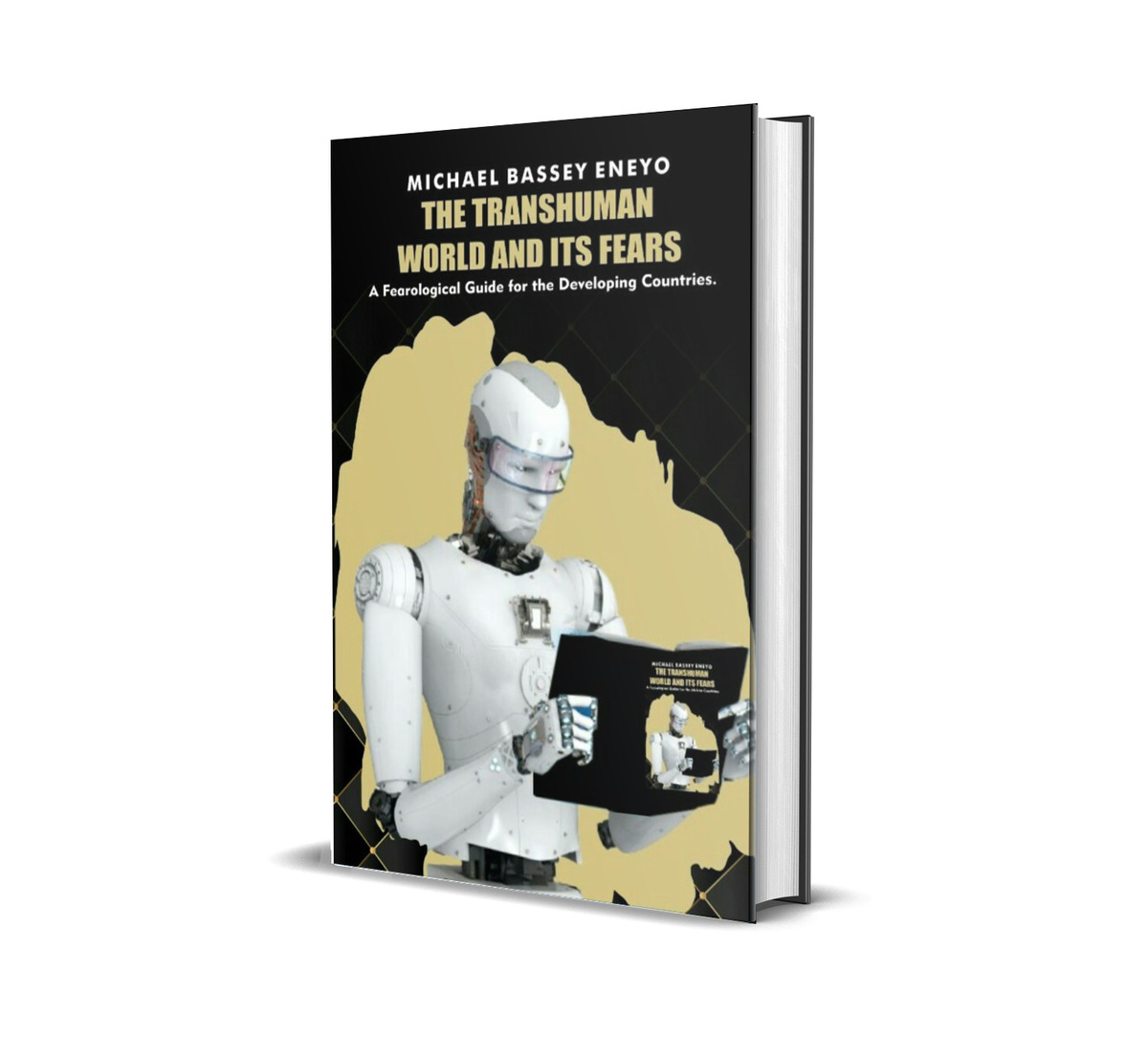 THE TRANSHUMAN WORLD AND ITS FEARS