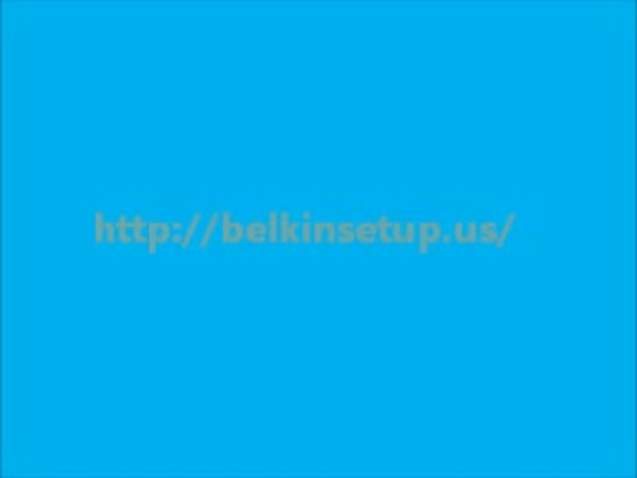 TECHNICAL SUPPORT FOR BELKIN ROUTER