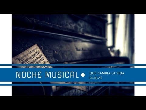 "NOCHE MUSICAL 2014 ""Oh Cuan Dulce es Fiar en Cristo"""