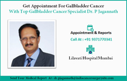 Get Appointment For Gallabladder Cancer With Dr. P Jagannath
