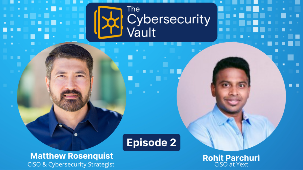 The Cybersecurity Vault - Rohit Parchuri on the Challenges of Securing Future Healthcare
