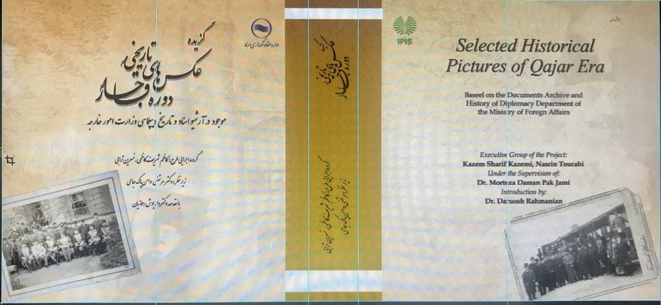 """Selected  historical  photographs of Qajar Era"""