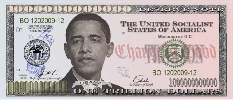 Obama - One Trillion Fiat Dollar Bill
