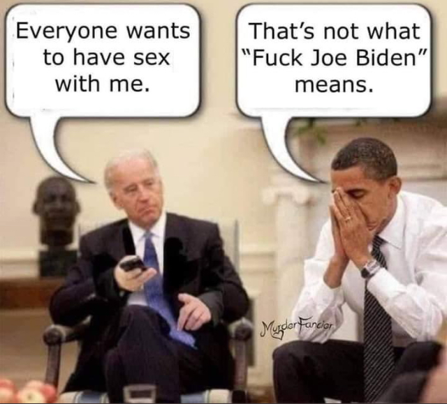 Fuck Joe Biden!