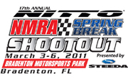 17th Annual Nitto Tire NMRA Spring Break Shootout -Bradenton, Fl