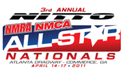 3rd Annual Nitto Tire NMRA/NMCA  All-Star Nationals -Commerce, GA