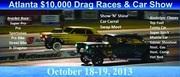 Atlanta $10,000 Nostalgia Drags and Car Show Commerce, GA October 19,2013