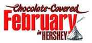 Chocolate Covered February -Hershey, PA