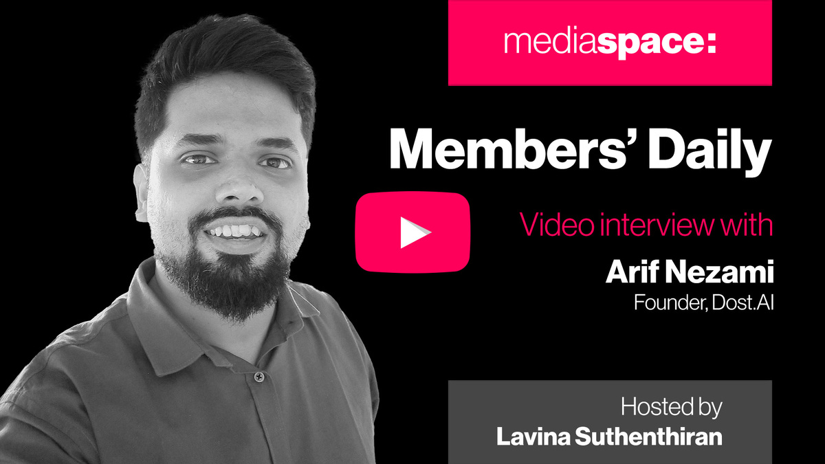 Exclusive video interview with Arif Nezami, Dost.AI