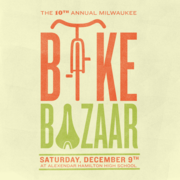 Milwaukee Bike Bazaar! - 10th Annual!