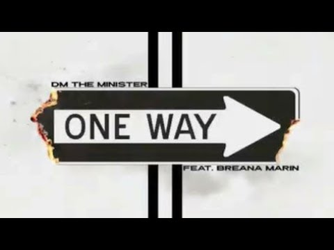 "NEW Christian Rap - DM the Minister - ""One Way"" ft Breana Marin (Lyrics)(@ChristianRapz)"