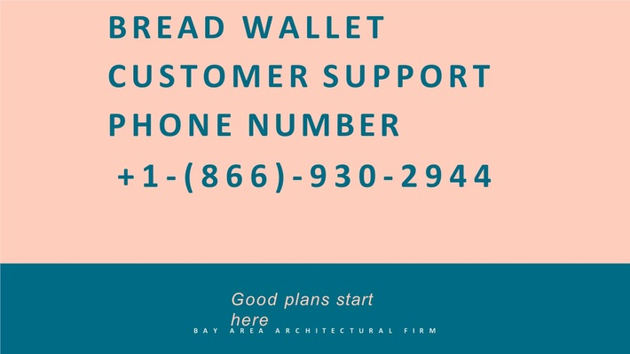 +1866_930_2944 Bread Wallet Support Number