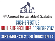 Sustainable & Scalable Cost Effective Well Site Facilities Onshore Summit
