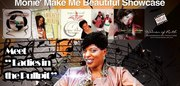 """MONIE' MAKE ME BEAUTIFUL SHOWCASE EVENT WITH """"WOMEN OF RUTH"""" AND MUCH MORE!!!!"""