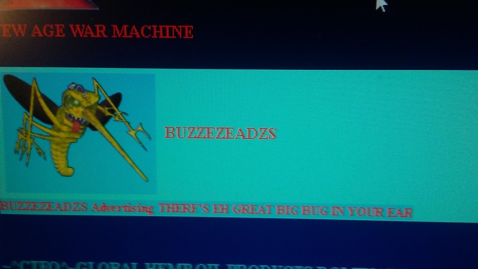 BUZZEZEADZS Advertising THERE'S EH GREAT BIG BUG IN YOUR EAR PIC