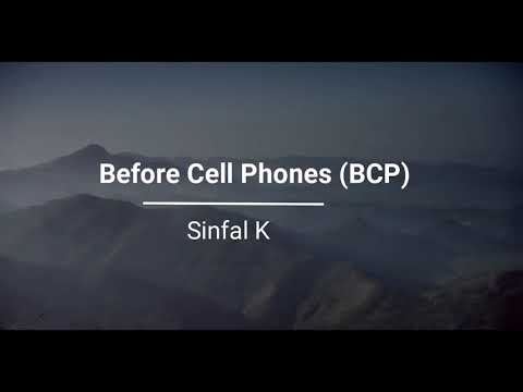 Before Cellphones (BCP)