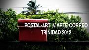 Postal Art // Correo Postal Trinidad 2012