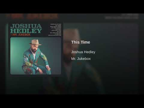 Joshua Hedley - This Time