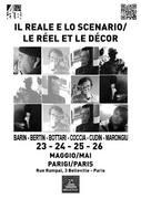 IL REALE E LO SCENARIO / LE REEL ET LE DECOR